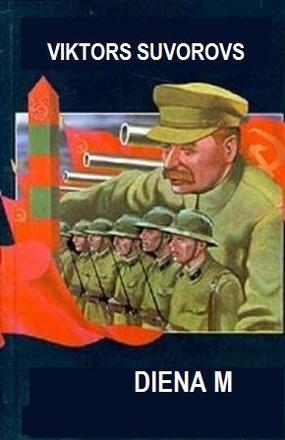 Diena M.Kad sakas 3 pasaules kars(V,Suvorovs)