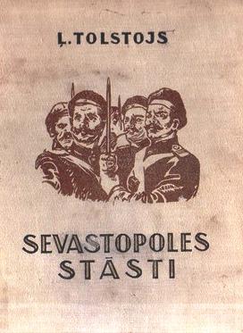 Sevastopoles stasti(L.Tolstojs)