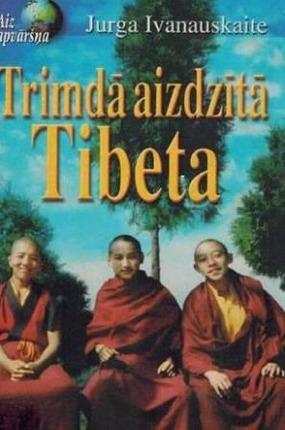 Trimda aizdzita Tibeta(J. Ivanauskaite)