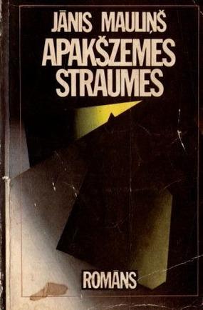 Apakszemes straumes(J.Maulins)