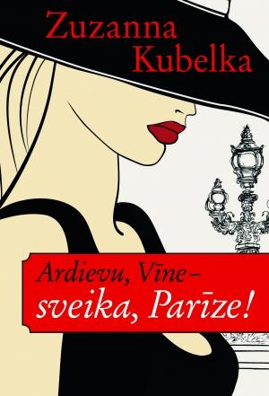 Ardievu-Vīne-sveika-Parīze