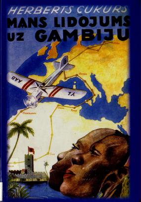 Mans lidojums uz Gambiju(H.Cukurs)