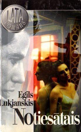 Notiesatais(E.Lukjanskis)