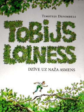 Tobijs Lolness Dzive uz naza asmens(T.Defombels)