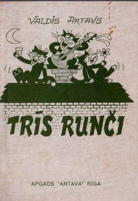 Tris runci(V.Artavs)