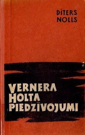 Vernera Holta piedzivojumi-1(D.Nolls)