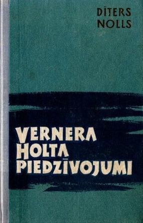 Vernera Holta piedzivojumi-2(D.Nolls)