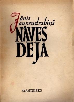 Naves deja(J.Jaunsudrabins)