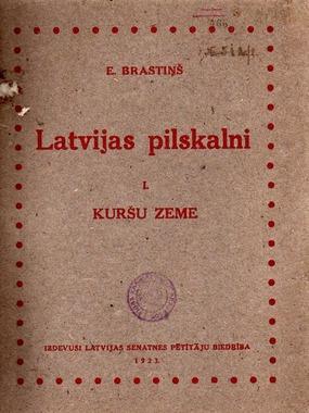 Latvijas pilskalni-1 Kursu zeme(E.Brastins)