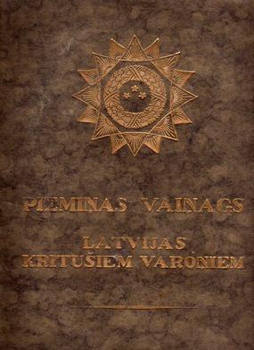 Pieminas vainags Latvijas kritusajiem varoniem