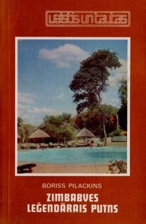 Zimbabves legendarais putns(B.Pilackis)