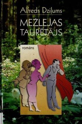 Mezlejas tauretajs(A.Dzilums)