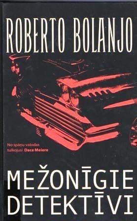 Mezonigie detektivi(R.Bolanjo)