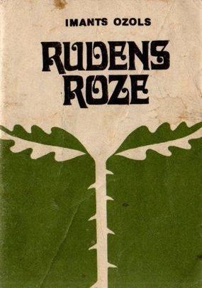 Rudens roze(I.Ozols)