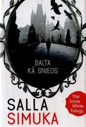 Sniegbaltites trilogija-2.Balta ka sniegs(S.Simuka)
