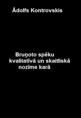brunoto-speku-kvalitativa-un-skaitliska-nozime-kara