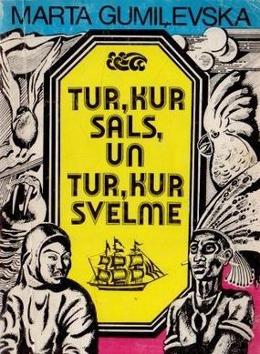 tur-kur-sals-un-tur-kur-svelmem-gumilevska